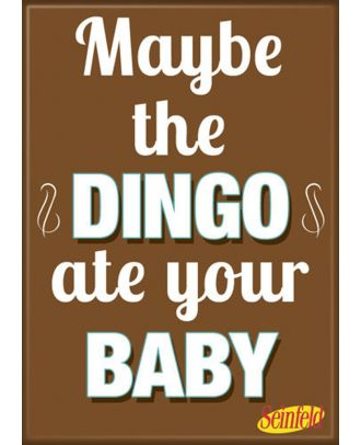 Seinfeld Dingo Ate Your Baby Photo Magnet