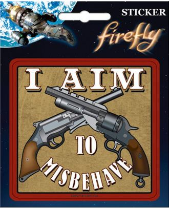 Firefly I Aim To Misbehave Indoor Sticker