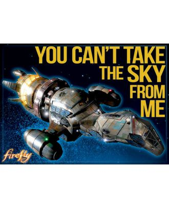 Firefly You Can't Take The Sky From Me Serenity Photo Magnet