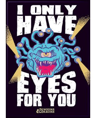 Dungeons and Dragons Only Have Eyes 3.5 x 2.5 Magnet