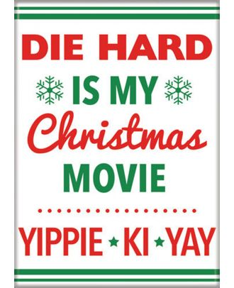 Die Hard is My Christmas Movie 3.5 x 2.5 Magnet